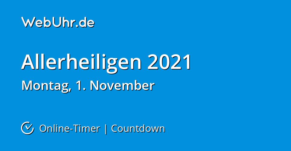 Wann Ist Allerheiligen 2021