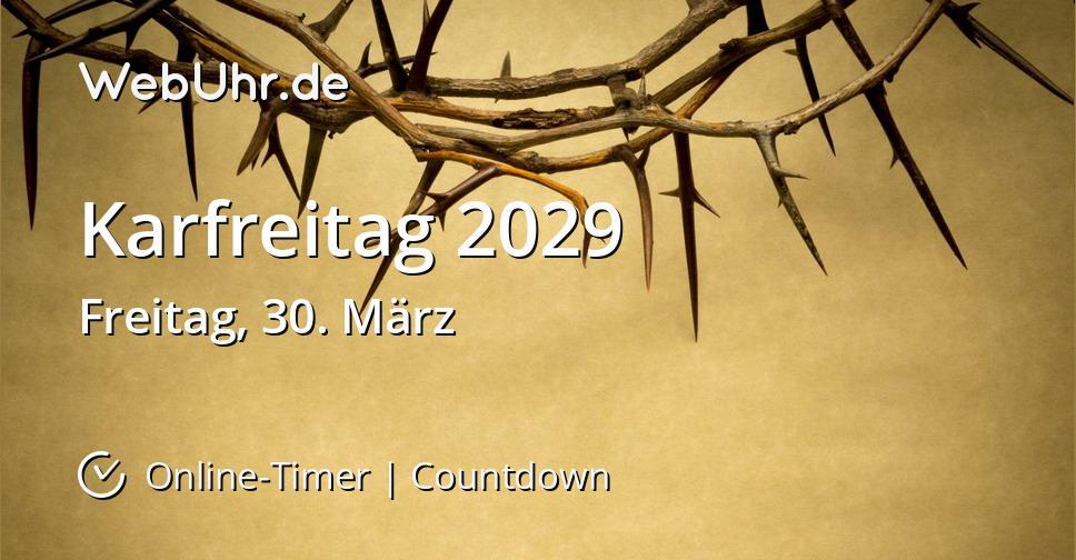 Karfreitag 2029