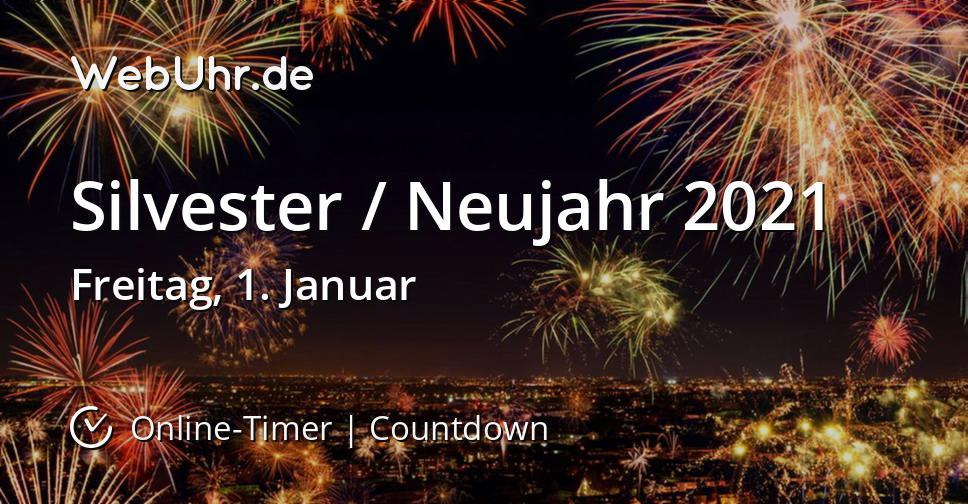 Silvester / Neujahr 2021