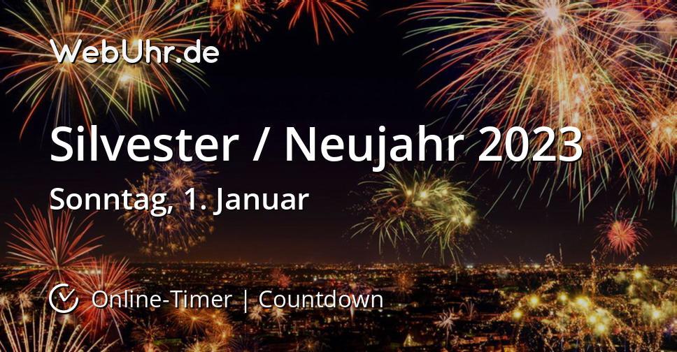Silvester / Neujahr 2023