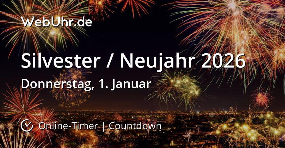 Silvester / Neujahr 2026