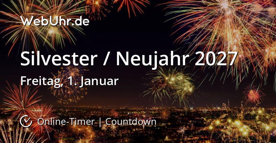 Silvester / Neujahr 2027