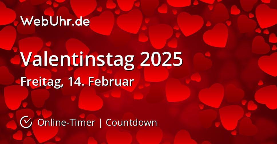 Valentinstag 2025