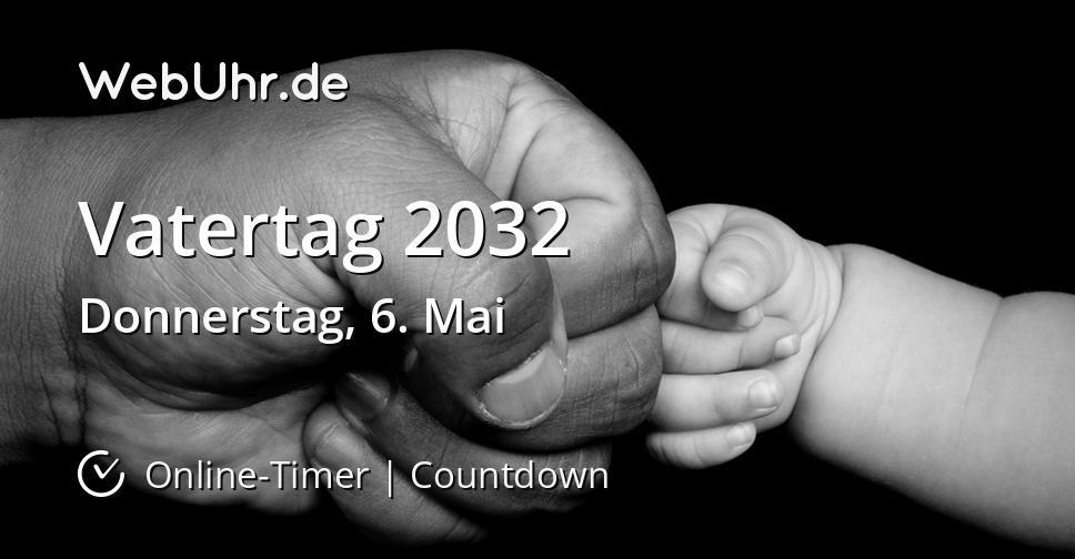 Vatertag 2032