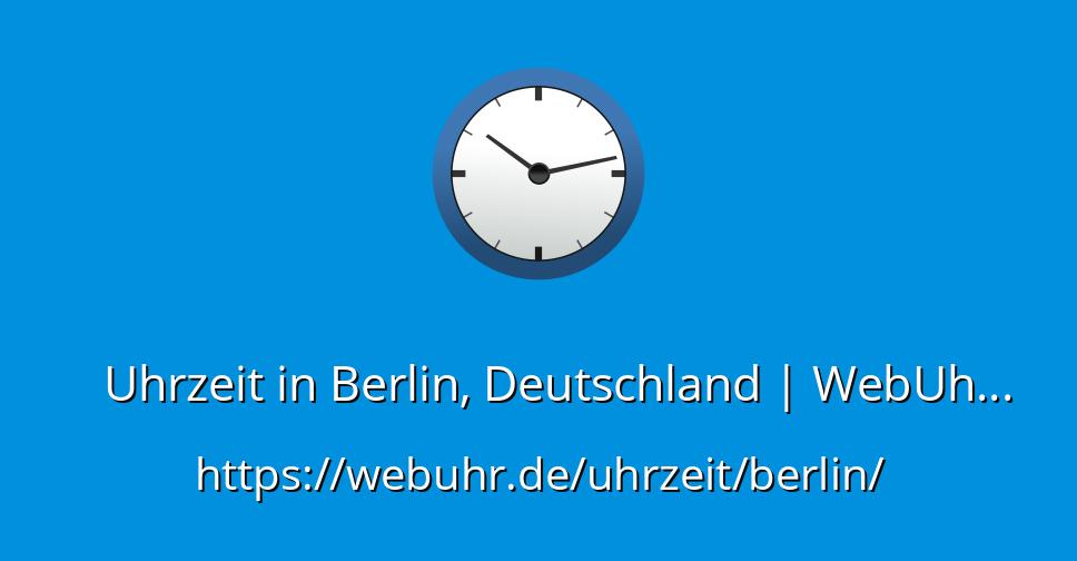Uhrzeit Deutschland Jetzt