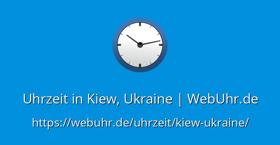 Uhrzeit Kiew