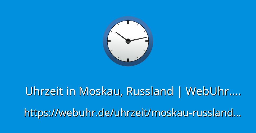 Moskau Zeitverschiebung