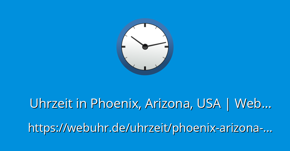 Aktuelle Uhrzeit Arizona
